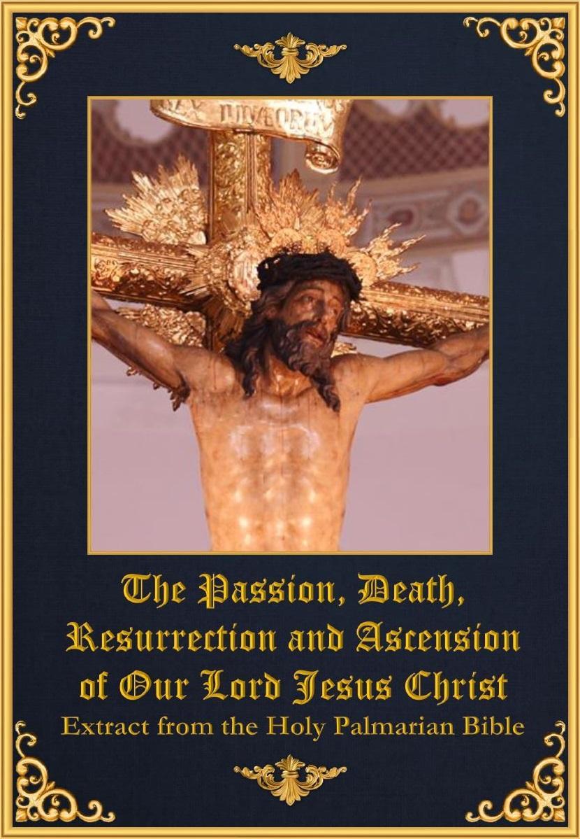"""<a href=""""/wp-content/uploads/2019/01/Completed-Passion-Death-Resurrection-and-Ascension-of-Our-Lord.pdf"""" title=""""La Pasión y Muerte de Nuestro Señor Jesucristo""""><a href=""""/wp-content/uploads/2019/01/Completed-Passion-Death-Resurrection-and-Ascension-of-Our-Lord.pdf"""" title=""""The Passion and Death of Our Lord Jesus Christ"""">The Passion and Death of Our Lord Jesus Christ<br><br>Узнать больше"""