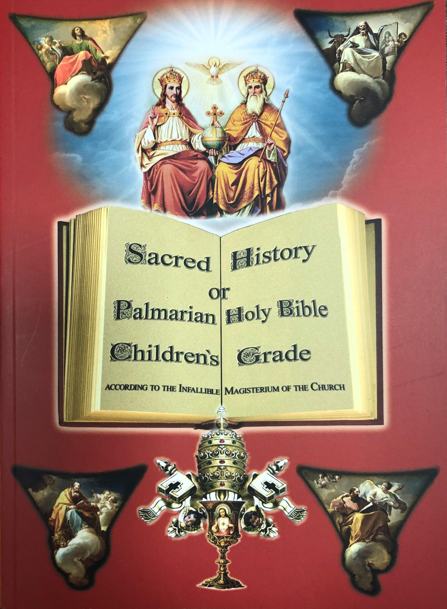 Sacred History or Palmarian Holy Bible Children's Grade <br><br>See more</a>